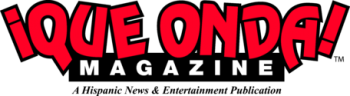 ¡Que Onda Magazine!